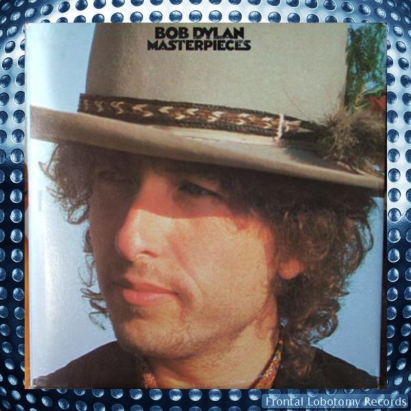 Bob Dylan- Masterpieces
