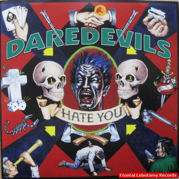 Daredevils- I Hate You