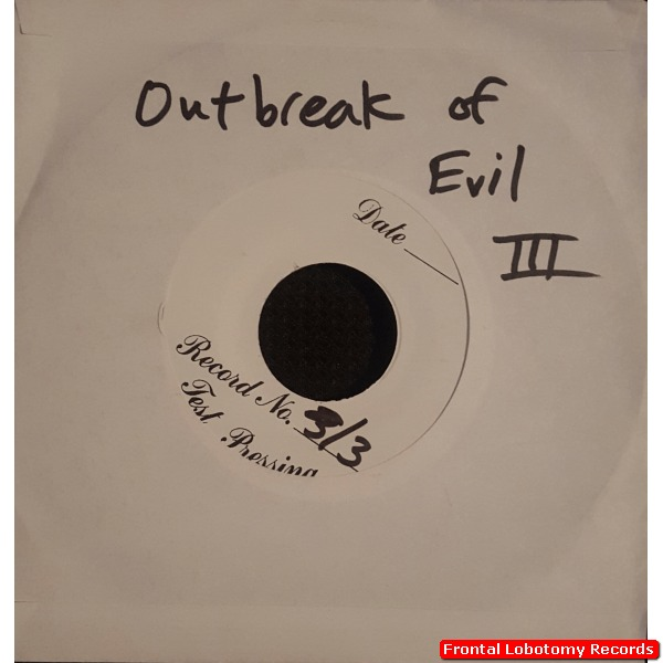 outbreak-of-evil-vol-iii-test-pressing