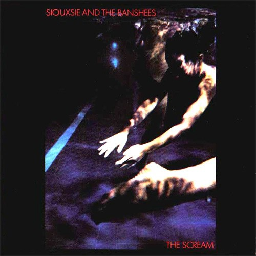 siouxsie-and-the-banshees--the-scream