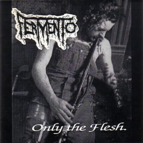 fermento--only-the-flesh