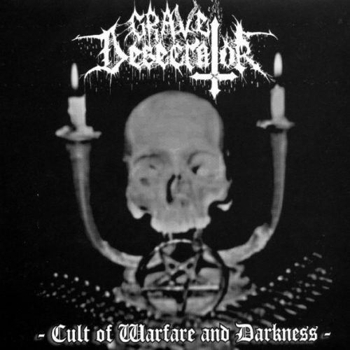 grave-desecrator--cult-of-warfare-and-darkness