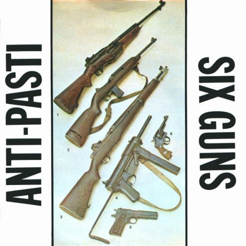 anti-pasti-six-guns-500x500 Home- Frontal Lobotomy Records