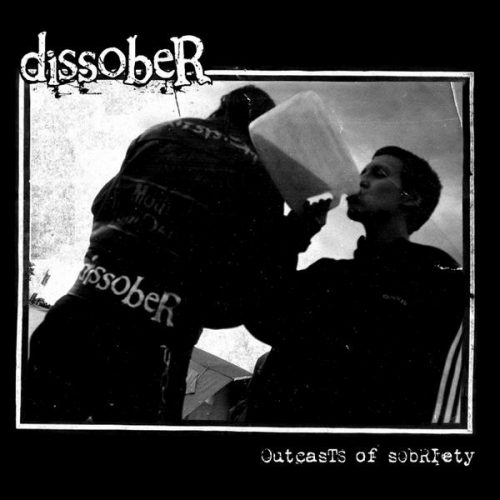 disober-outcasts-of-sobriety-500x500 Home- Frontal Lobotomy Records