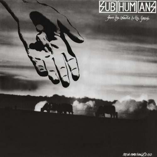 subhumans-from-the-cradle-to-the-grave-500x500 Home- Frontal Lobotomy Records